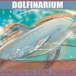 Geert Vons: Dolfinarium